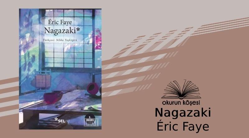 Fransız Edebiyatı: Nagazaki – Éric Faye